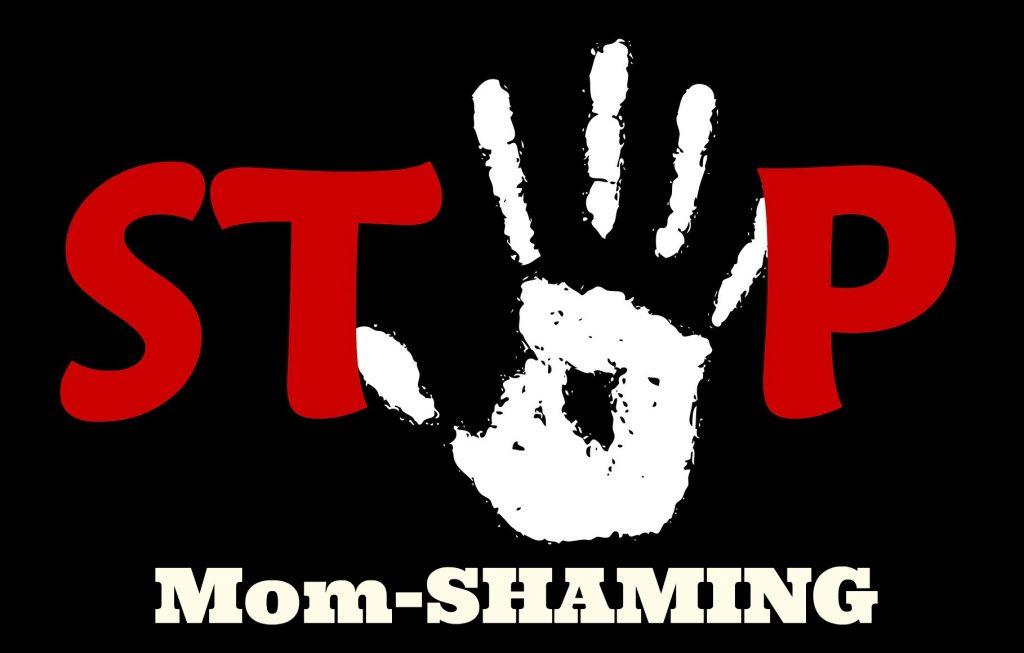 Stop Mom-Shaming