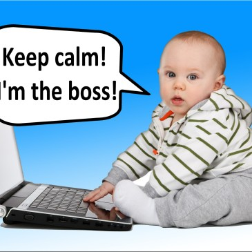 10 reasons I have a Boss Baby!