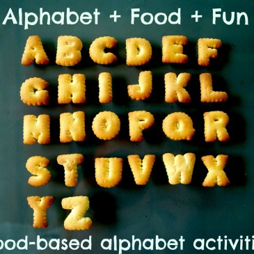 Alphabet + Food + Fun (Food-based alphabet activities)