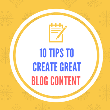 10 Tips to Create Great Blog Content
