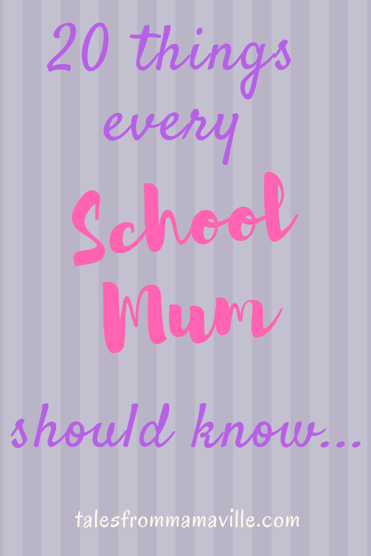 20 things every school-mum should know…