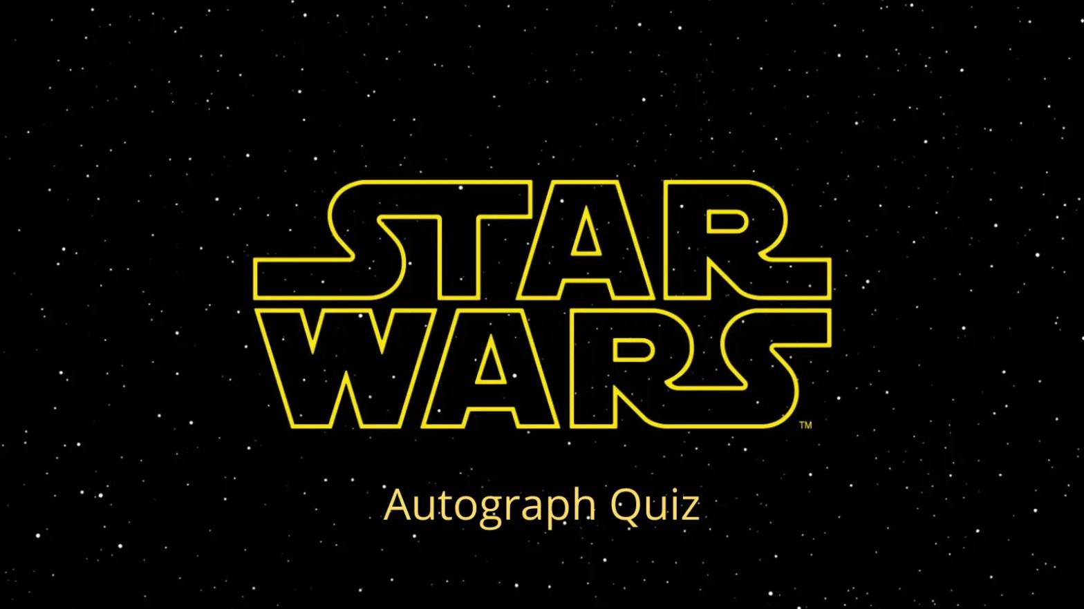 Star Wars Autograph Quiz