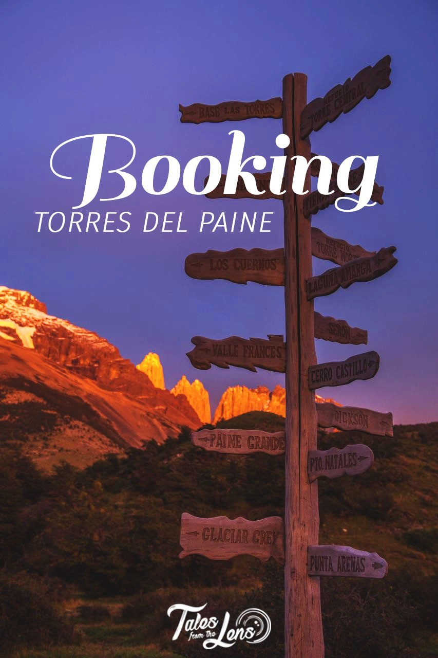 pin it - Booking Torres del Paine can be a mind-boggling nightmare so before you start anything we will explain you how it really works. https://talesfromthelens.com/2017/12/06/booking-torres-del-paine/