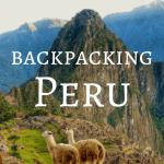 Backpacking Peru Travel Guide