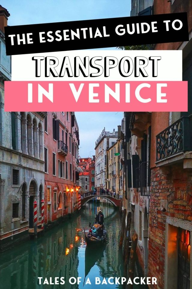 The Essential Guide to Transport in Venice Italy