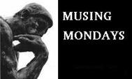 Musing Mondays (BIG)_thumb[3]