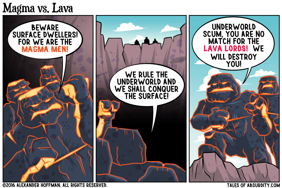 The ongoing war between the Magma Men and the Lava Lords is a subtle metaphor for the underlying prejudice that still persists in our society...but is also a good excuse to draw magma monsters.