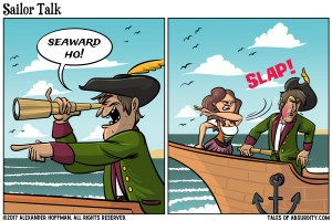 Shut down that sailor talk! Don't even get me started on the poop deck! | Tales of Absurdity