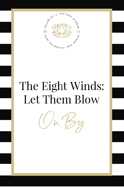 The Eight Winds: Let Them Blow On By