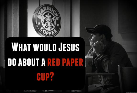 What would Jesus do about a red paper cup? Amidst all the Starbucks controversy, it begs the question - what does Jesus think about all this?