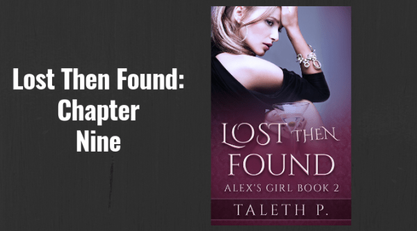 Lost Then Found Chapter Nine