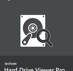 SysTools Hard Drive Data Viewer Pro 9.0.0.0 + Crack !