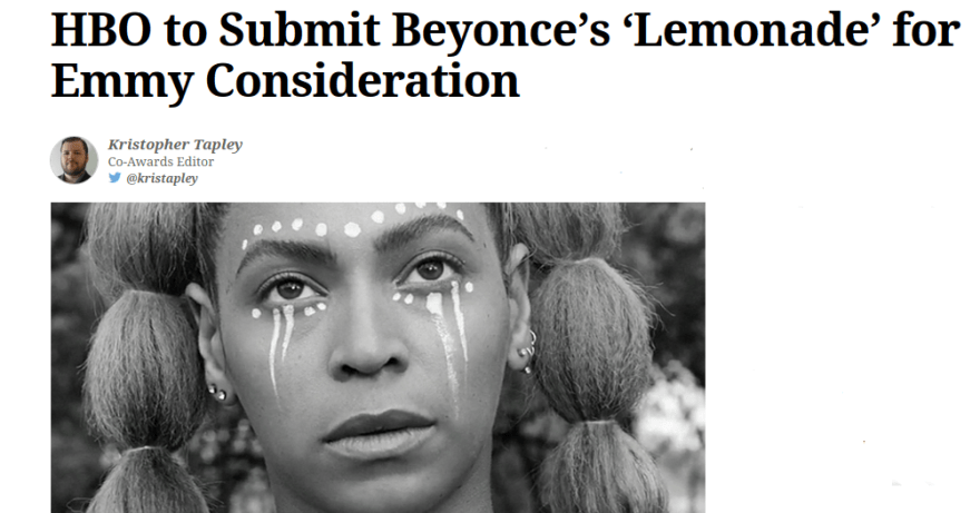 HBO to Submit Beyonce's 'Lemonade' for Emmy Consideration   Variety