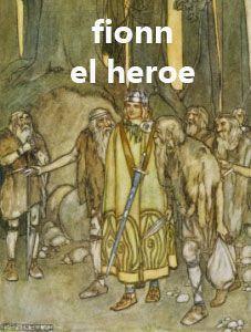 Leyendas celtas del héroe Fionn