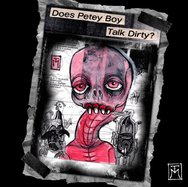 Does Petey Boy Talk Dirty Illustration