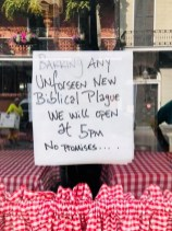 Saturday, March 28, 2020 – Barring any unforeseen new biblical plague, we will be open at 5 p.m. New Orleans, LA. Lizzy Carlson