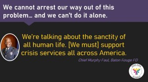 """""""We're talking about the sanctity of all human life. [We must] support crisis services all across America"""""""