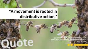 """""""A movement is rooted in distributive action."""""""