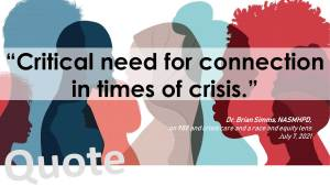 """""""Critical need for connection in times of crisis."""""""