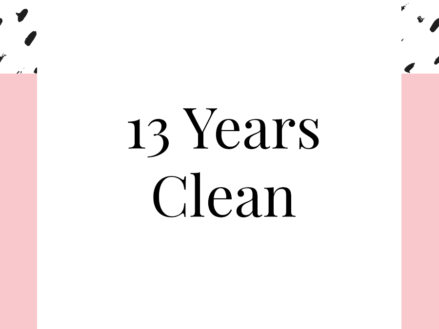 13 Years Clean