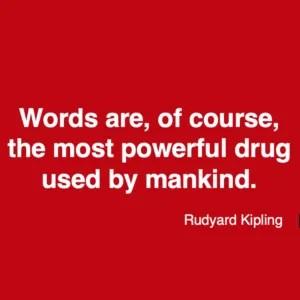 Rudyard Kipling quote - words