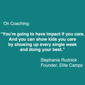 Stephanie Rudnick quote on coaching