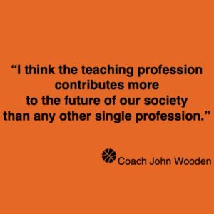 John Wooden quote - coaching