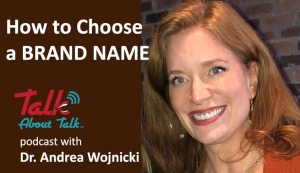 How to Choose a Brand Name podcast