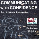 Communicating with Confidence Mental Preparation Talk About Talk