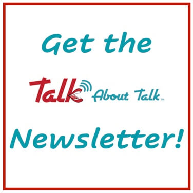 Get the Talk About Talk Newsletter