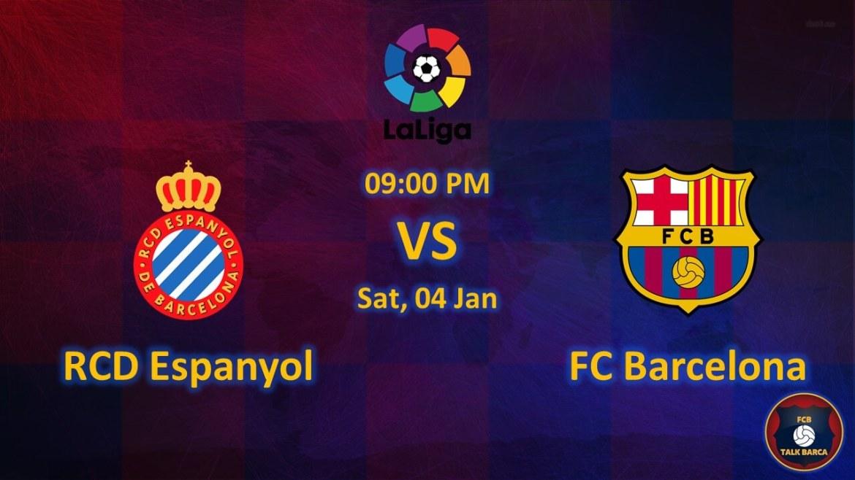 Espanyol vs Barcelona January Preview - La Liga 2019-20