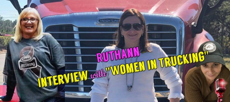"Ruthann - Interview with ""Women in Trucking"""