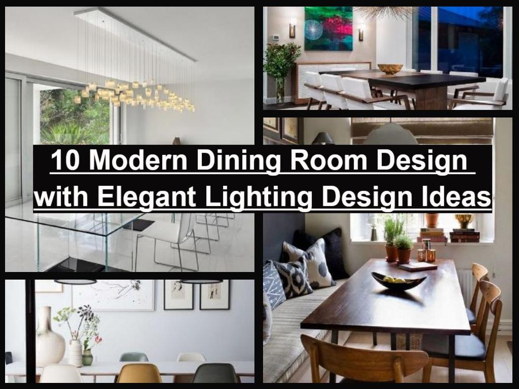 Blog Post Home Interior Design 10 Modern Dining Room With Elegant Lighting Ideas