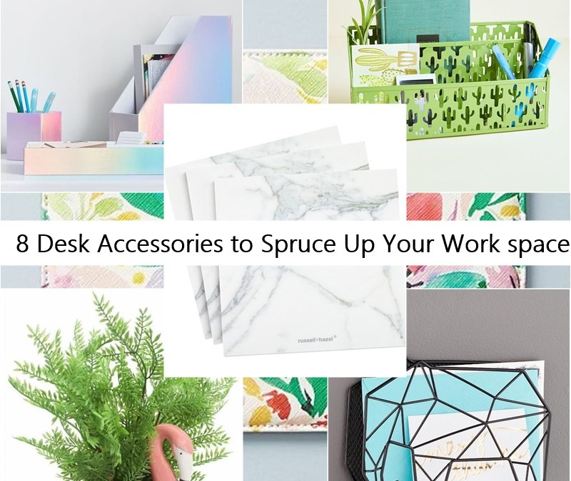 8 Desk Accessories to Spruce Up Your Work space