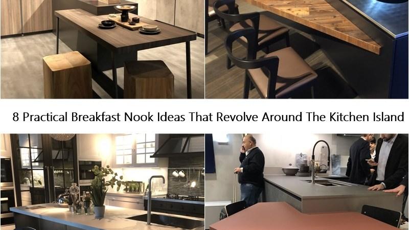 8 Practical Breakfast Nook Ideas That Revolve Around The Kitchen Island
