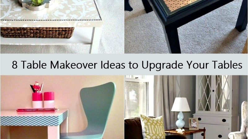 8 Table Makeover Ideas to Upgrade Your Table
