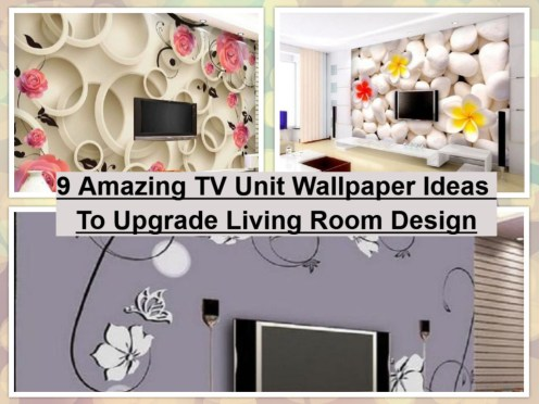 9 Amazing TV Unit Wallpaper Ideas To Upgrade Living Room Design