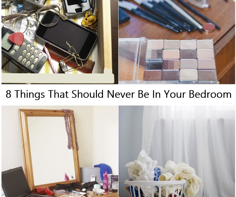 8 Things That Should Never Be In Your Bedroom