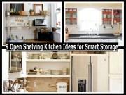 9 Open Shelving Kitchen Ideas For Smart Storage