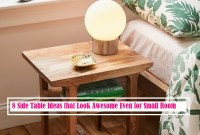 8 Side Table Ideas That Look Awesome Even For Small Room