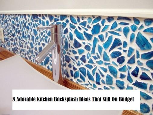 8 Adorable Kitchen Backsplash Ideas That Still On Budget