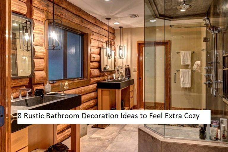 8 Rustic Bathroom Decoration Ideas To Feel Extra Cozy
