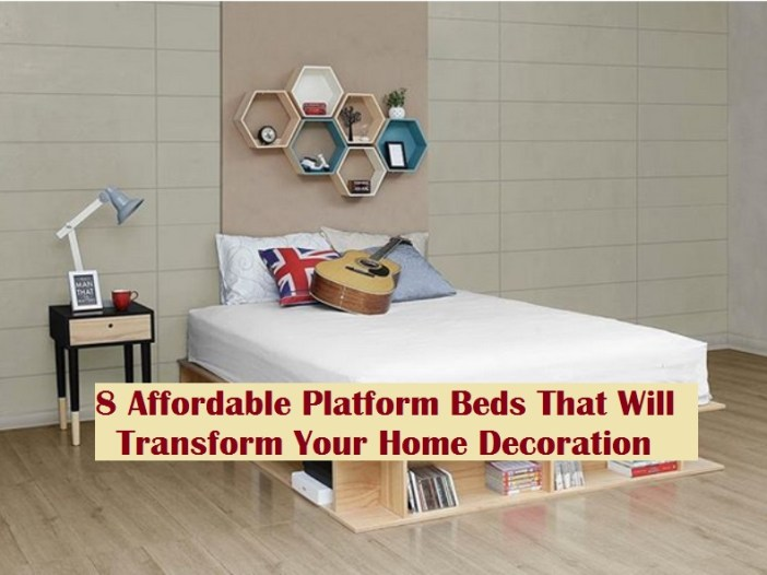 8 Affordable Platform Beds That Will Transform Your Home Decoration
