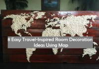 8 Easy Travel Inspired Room Decoration Ideas Using Map