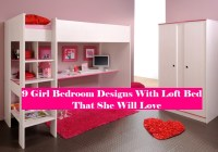 9 Girl Bedroom Designs With Loft Bed That She Will Love