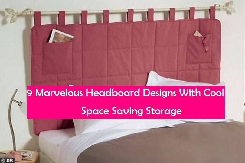 9 Marvelous Headboard Designs With Cool Space Saving Storage