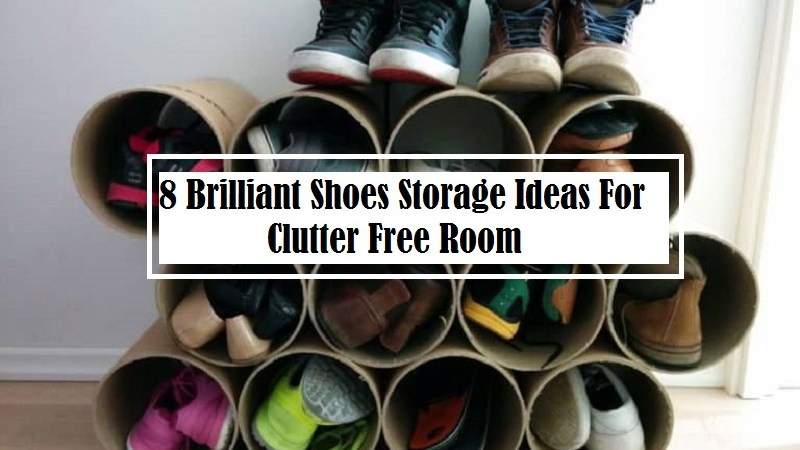 8 Brilliant Shoes Storage Ideas For Clutter Free Room