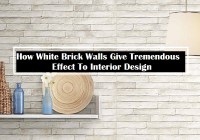 How White Brick Walls Give Tremendous Effect To Interior Design