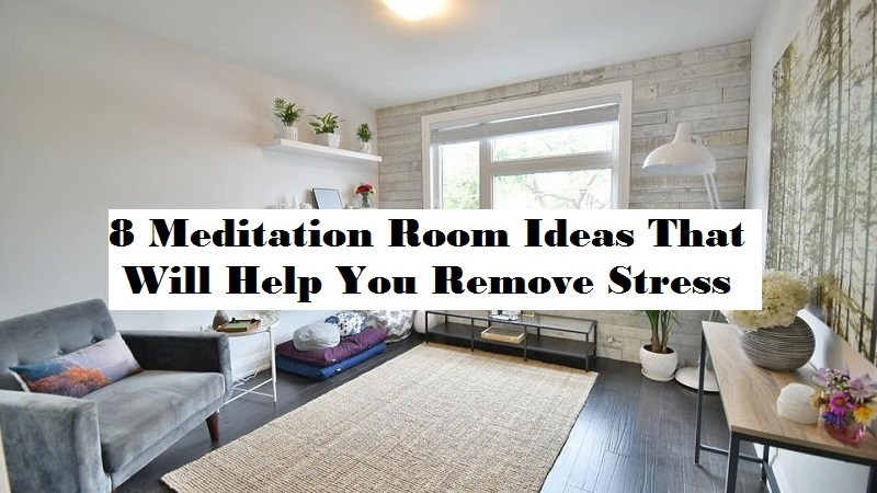 8 Meditation Room Ideas That Will Help You Remove Stress