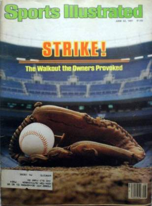 STRIKE! The Walkout the Owners Provoked - Baseball - Sports Illustrated - June 22, 1981